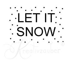 Let it snow ★ Motivstempel